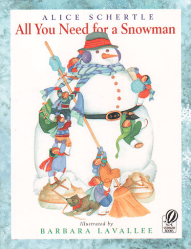 books about snowmen, all you need for a snowman Alice Schertle