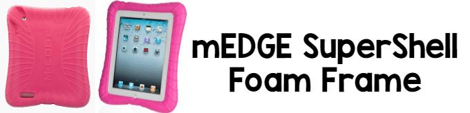 iPad Cases for Kids: mEDGE SuperShell Foam Frame