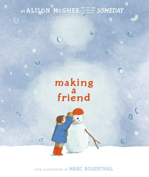 books about snowmen, making a friend Alison McGhee