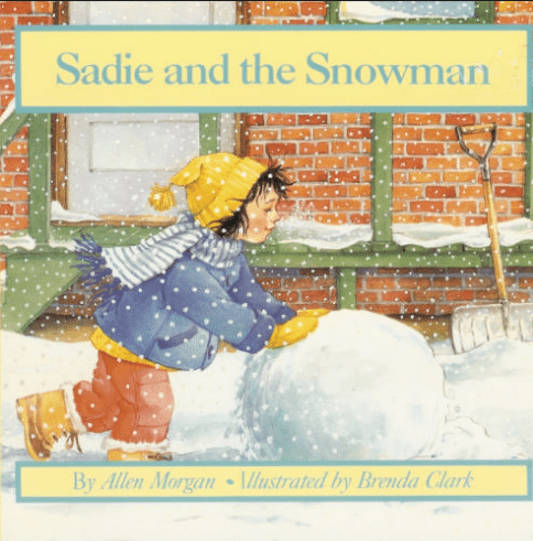 books about snowmen, Sadie and the Snowman Allen Morgan