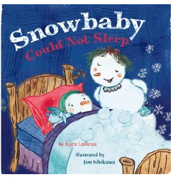 books about snowmen, snowbaby could not sleep Kara Lareau