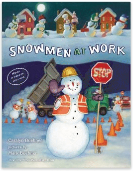 books about snowmen, Snowmen at work Caralyn Buehner