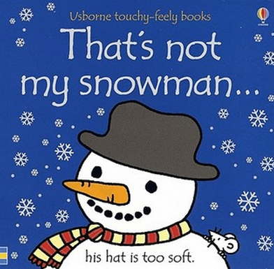 books about snowmen, that's not my snowman Fiona Watt