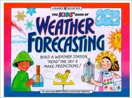 The Kids Book of Weather Forecasting Book