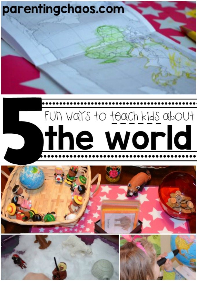 Five Fun Ways to Teach Kids about the World