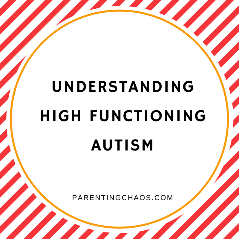 Autism Diagnosis Explained >> Understanding High Functioning Autism