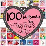 100+  Valentine's Day Books for Kids
