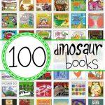 100+ Dinosaur Books for Kids