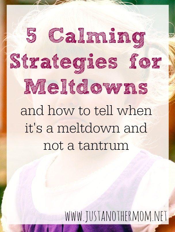 5 CALMING STRATEGIES FOR MELTDOWNS