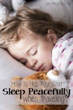 How to Help Your Child Sleep Peacefully When Traveling