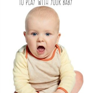 5 Games to Play with Your 6 Month Old Baby
