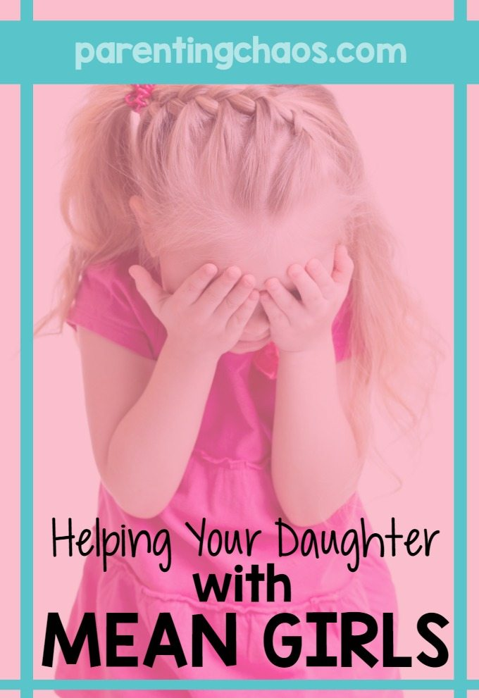 Teach Your Daughter How to Handle Mean Girls without Becoming One Herself