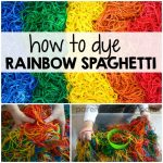 How to Dye Rainbow Spaghetti for Sensory Play