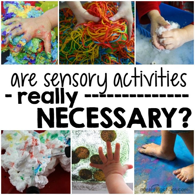 Are Sensory Activities REALLY Necessary? They may be more important to your child's development than you thought!