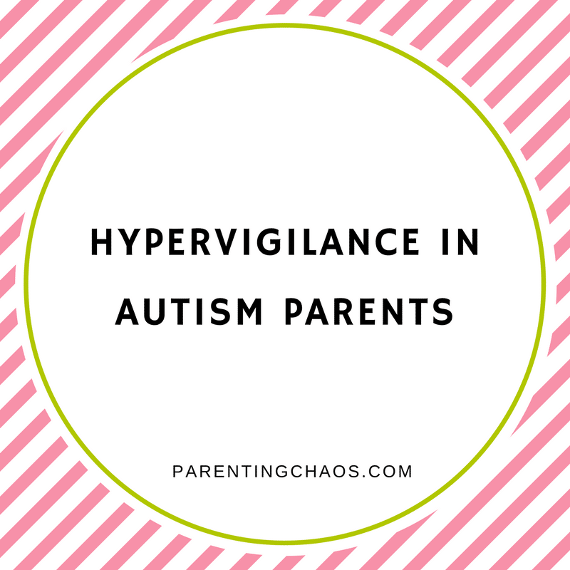 Hypervigiliance Kept Me From Connecting with My Autistic Child