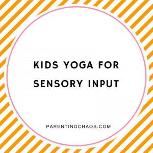 Sensory Benefits of Yoga for Kids