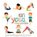 Yoga for Kids + Free Printable