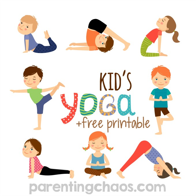 YOGA FOR KIDS + FREE PRINTABLE
