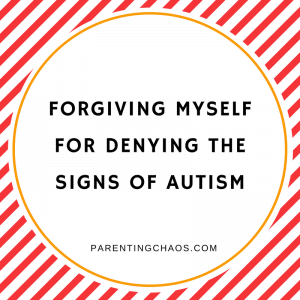 Forgiving Myself for Denying the Signs of Autism in My Child