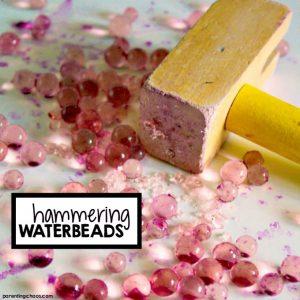 Hammering Water Beads