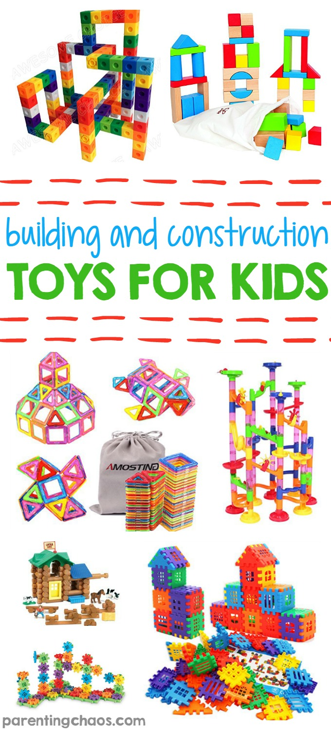 Building and Construction Toys for Kids
