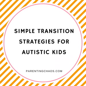 Transition Strategies for Autistic Children