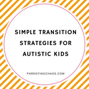 Transition Strategies for Autistic Children