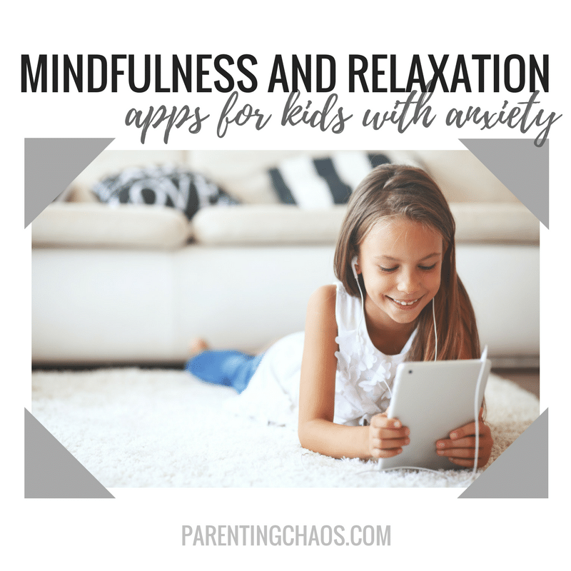 Kids Turn To Screens To Cope With >> 15 Mindfulness And Relaxation Apps For Kids With Anxiety