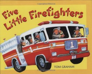 Five Little Firefighters by Thomas Graham